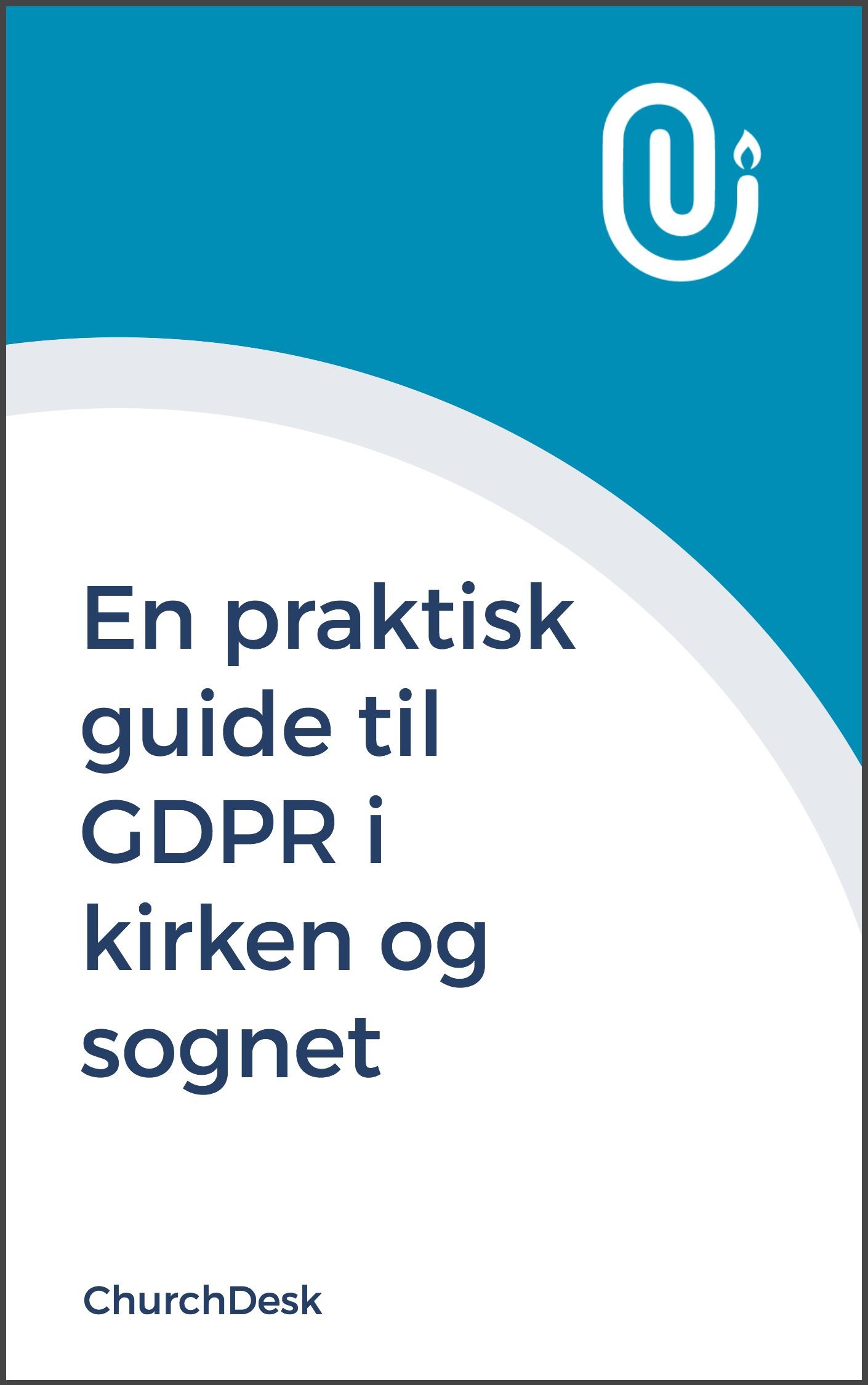 Download en praktisk guide til GDPR i kirken og sognet